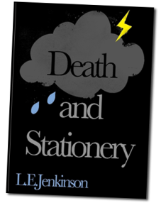 Death and Stationery by L E Jenkinson
