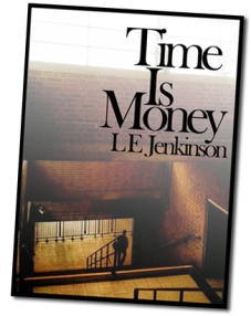 Time is Money by L E Jenkinson